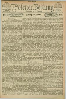 Posener Zeitung. Jg.100, Nr. 737 (20 Oktober 1893) - Morgen=Ausgabe. + dod.