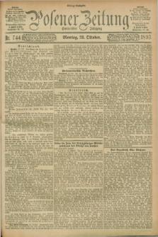 Posener Zeitung. Jg.100, Nr. 744 (23 Oktober 1893) - Mittag=Ausgabe.