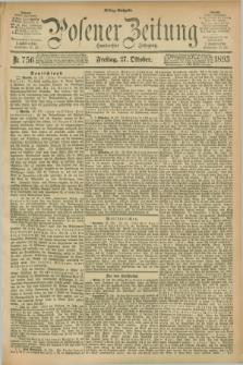 Posener Zeitung. Jg.100, Nr. 756 (27 Oktober 1893) - Mittag=Ausgabe.