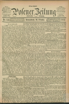 Posener Zeitung. Jg.100, Nr. 759 (28 Oktober 1893) - Mittag=Ausgabe.