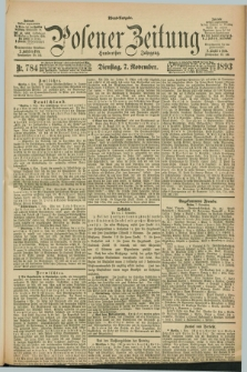 Posener Zeitung. Jg.100, Nr. 784 (7 November 1893) - Abend=Ausgabe.