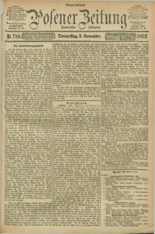 Posener Zeitung. Jg.100, Nr. 788 (9 November 1893) - Morgen=Ausgabe. + dod.