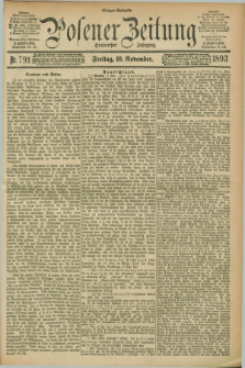 Posener Zeitung. Jg.100, Nr. 791 (10 November 1893) - Morgen=Ausgabe. + dod.