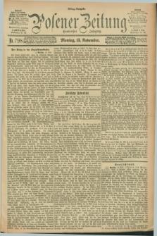 Posener Zeitung. Jg.100, Nr. 798 (13 November 1893) - Mittag=Ausgabe.