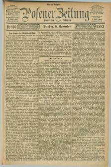 Posener Zeitung. Jg.100, Nr. 800 (14 November 1893) - Morgen=Ausgabe. + dod.