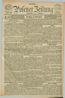 Posener Zeitung. Jg.100, Nr. 802 (14 November 1893) - Abend=Ausgabe.