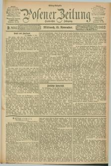 Posener Zeitung. Jg.100, Nr. 804 (15 November 1893) - Mittag=Ausgabe.