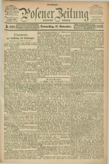 Posener Zeitung. Jg.100, Nr. 808 (16 November 1893) - Abend=Ausgabe.