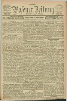 Posener Zeitung. Jg.100, Nr. 814 (18 November 1893) - Abend=Ausgabe.