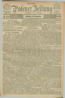 Posener Zeitung. Jg.100, Nr. 824 (24 November 1893) - Morgen=Ausgabe. + dod.
