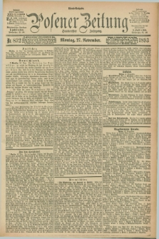Posener Zeitung. Jg.100, Nr. 832 (27 November 1893) - Abend=Ausgabe.