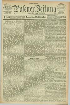 Posener Zeitung. Jg.100, Nr. 839 (30 November 1893) - Morgen=Ausgabe. + dod.