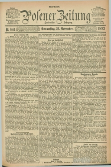 Posener Zeitung. Jg.100, Nr. 841 (30 November 1893) - Abend=Ausgabe.