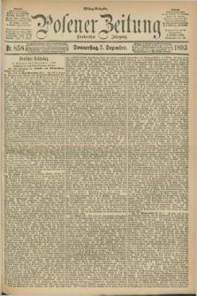 Posener Zeitung. Jg.100, Nr. 858 (7 Dezember 1893) - Mittag=Ausgabe.
