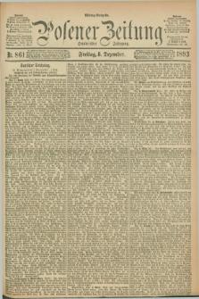 Posener Zeitung. Jg.100, Nr. 861 (8 Dezember 1893) - Mittag=Ausgabe.