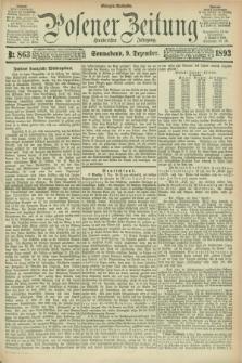 Posener Zeitung. Jg.100, Nr. 863 (9 Dezember 1893) - Morgen=Ausgabe. + dod.