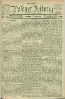 Posener Zeitung. Jg.100, Nr. 869 (12 Dezember 1893) - Morgen=Ausgabe. + dod.
