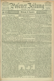 Posener Zeitung. Jg.100, Nr. 872 (13 Dezember 1893) - Morgen=Ausgabe. + dod.