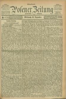 Posener Zeitung. Jg.100, Nr. 873 (13 Dezember 1893) - Mittag=Ausgabe.