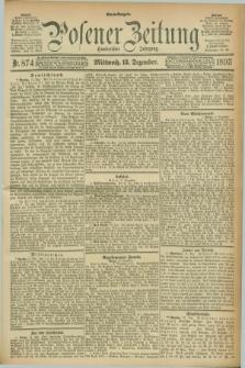 Posener Zeitung. Jg.100, Nr. 874 (13 Dezember 1893) - Abend=Ausgabe.