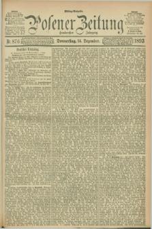 Posener Zeitung. Jg.100, Nr. 876 (14 Dezember 1893) - Mittag=Ausgabe.