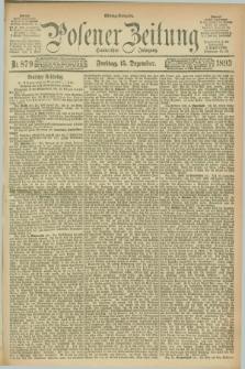 Posener Zeitung. Jg.100, Nr. 879 (15 Dezember 1893) - Mittag=Ausgabe.