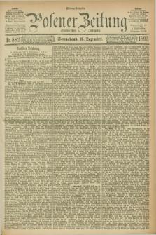 Posener Zeitung. Jg.100, Nr. 882 (16 Dezember 1893) - Mittag=Ausgabe.