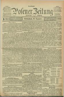 Posener Zeitung. Jg.100, Nr. 883 (16 Dezember 1893) - Abend=Ausgabe.