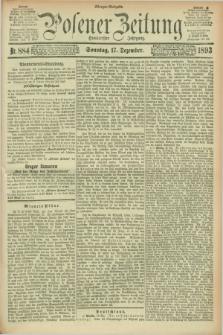 Posener Zeitung. Jg.100, Nr. 884 (17 Dezember 1893) - Morgen=Ausgabe. + dod.