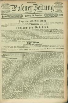 Posener Zeitung. Jg.100, Nr. 902 (24 Dezember 1893) - Morgen=Ausgabe. + dod.