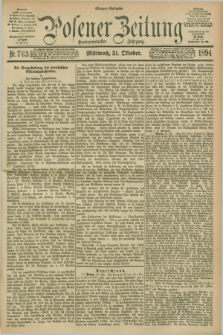 Posener Zeitung. Jg.101, Nr. 763 (31 Oktober 1894) - Morgen=Ausgabe. + dod.