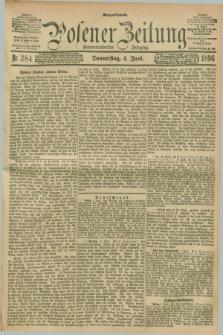 Posener Zeitung. Jg.103, Nr. 384 (4 Juni 1896) - Morgen=Ausgabe. + dod.