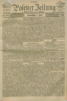 Posener Zeitung. Jg.103, Nr. 386 (4 Juni 1896) - Abend=Ausgabe.