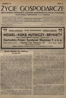 Życie Gospodarcze : dwutygodnik poświęcony sprawom gospodarczym Polski Zachodniej : organ Związku Fabrykantów T. Z. w Poznaniu. R. 5 (1926), nr13