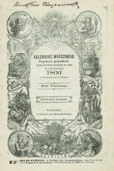 Kalendarzyk Warszawski Popularno-Gospodarski : wydany dla pożytku mieszkańców wsi i miast na rok 1866. R.1