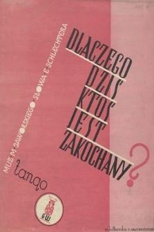 Dlaczego dziś ktoś jest zakochany? : tango