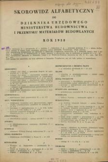 Dziennik Urzędowy Ministerstwa Budownictwa i Przemysłu Materiałów Budowlanych. 1958, Skorowidz alfabetyczny