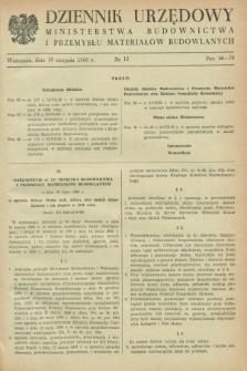 Dziennik Urzędowy Ministerstwa Budownictwa i Przemysłu Materiałów Budowlanych. 1960, nr 12 (10 sierpnia)
