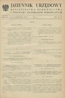 Dziennik Urzędowy Ministerstwa Budownictwa i Przemysłu Materiałów Budowlanych. 1960, nr 16 (20 październik)