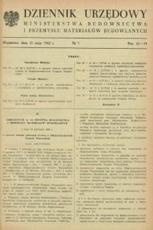 Dziennik Urzędowy Ministerstwa Budownictwa i Przemysłu Materiałów Budowlanych. 1962, nr 7 (10 maja)
