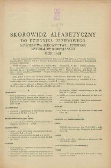 Dziennik Urzędowy Ministerstwa Budownictwa i Przemysłu Materiałów Budowlanych. 1968, Skorowidz alfabetyczny