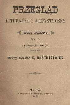 Przegląd Literacki i Artystyczny. R.5, nr 1 (15 stycznia 1886)