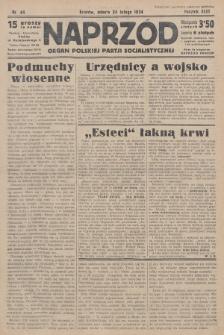 Naprzód : organ Polskiej Partji Socjalistycznej. 1934, nr44