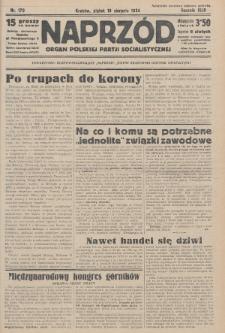 Naprzód : organ Polskiej Partji Socjalistycznej. 1934, nr179
