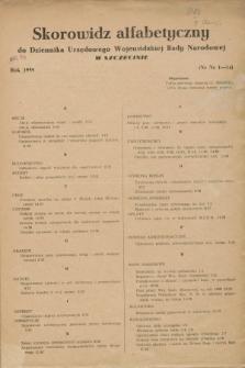 Dziennik Urzędowy Wojewódzkiej Rady Narodowej w Szczecinie. 1958, Skorowidz alfabetyczny za rok 1958