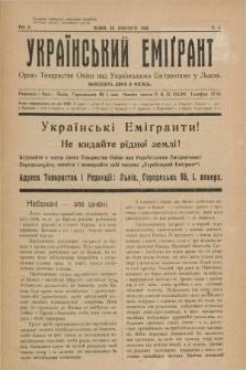 Ukraïns'kij Emigrant : organ Tovaristva Opìki nad Ukraïns'kimi Emìgrantami u L'vovi. R.2, č. 4 (29 lûtogo 1928)