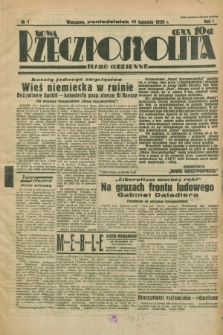 Nowa Rzeczpospolita : pismo codzienne. R.1, nr 1 (11 kwietnia 1938)