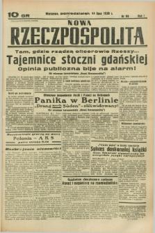 Nowa Rzeczpospolita. R.1, nr 98 (11 lipca 1938)