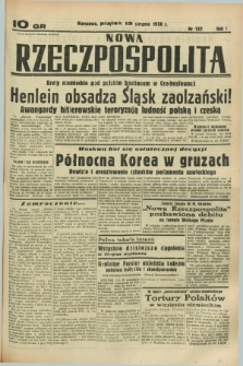 Nowa Rzeczpospolita. R.1, nr 132 (12 sierpnia 1938)