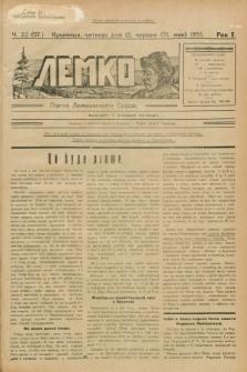 Lemko : organ Lemkovskogo Soûza. R.2, č. 22 (13 červnâ 1935) = č. 57